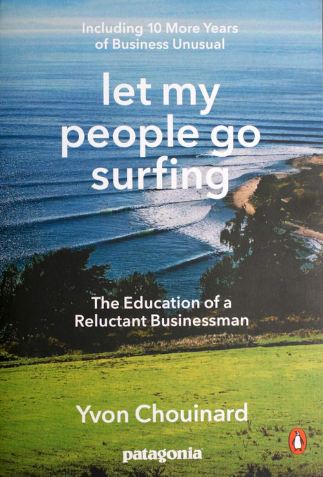 Let My People Go Surfing (Including 10 More Years of Business Unusual)